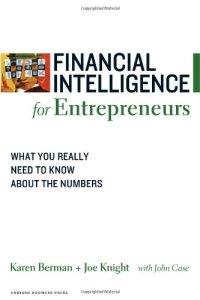 Financial Intelligence for Entrepreneurs by Karen Berman and Joe Knight