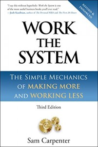 Work the System de Sam Carpenter
