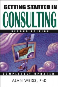 Getting Started in Consulting de Alan Weiss