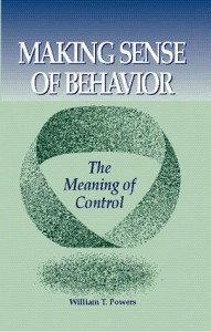 Making Sense of Behavior de William T. Powers