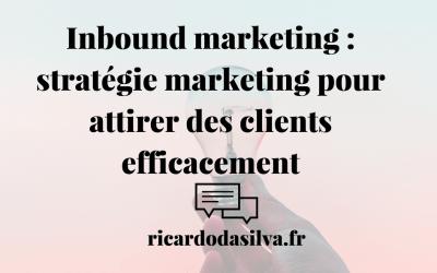 Une stratégie marketing pour attirer des clients en abondance
