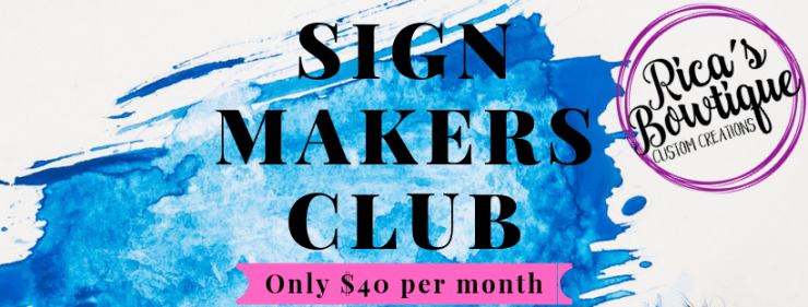 Sign Maker's Club