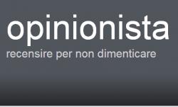 Opinionista no blog   (Recensione)