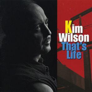Kim Wilson - Thats Life