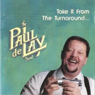 Paul Delay - Take It From The Turn Around