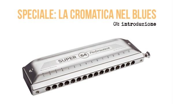 cromatica blues - 1 introduzione