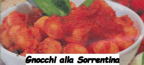 Ricetta Gnocchi Alla Sorrentina Della Nonna.Gnocchi Alla Sorrentina Ricetta E Cucina