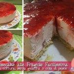 Cheesecake alle Fragole Facilissima con Cuisine Companion senza cottura, senza colla di pesce o gelatine