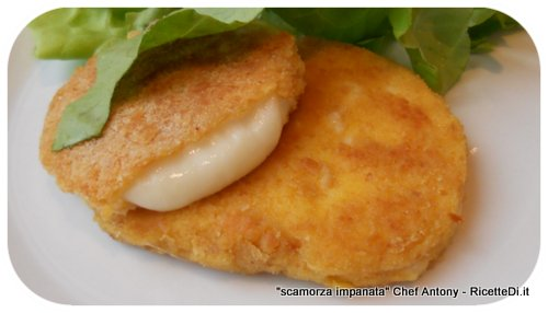 scamorza impanata - chef Antony