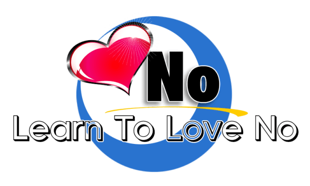 Learn To love the Word No!