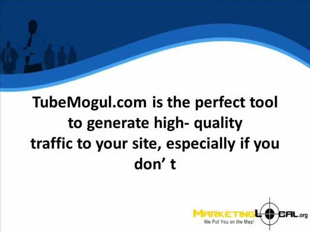 Traffic Generation Tutorial: Using TubeMogul