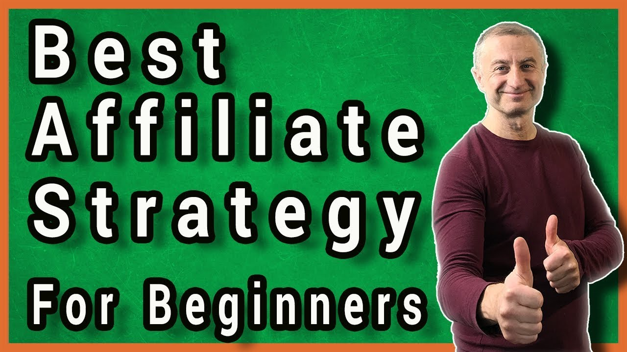 Best Affiliate Marketing Strategy For Beginners To Earn Fast Commissions