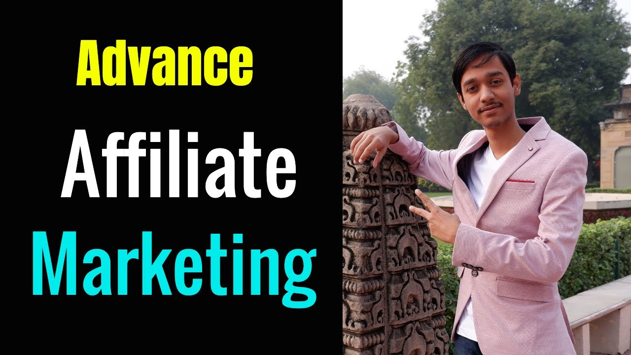 Make 1000$ per Month | Advance Affiliate Marketing Tips by Abhit Upadhyay