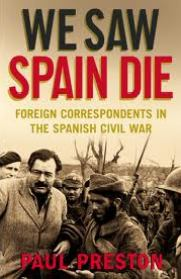 Paul Preston, We Saw Spain Die