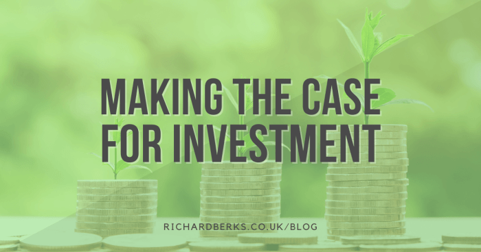 making the case for investment