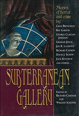 Subterranean Gallery: Stories of Horror and Crime