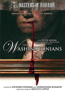 "Masters of Horror: ""The Washingtonians"""