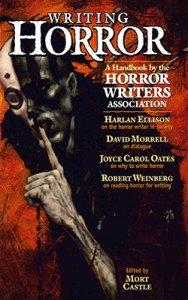 Writing Horror: A Handbook by the Horror Writers Association
