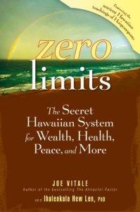 Zero Limits by Joe Vitale & Ihaleakala Hew Len