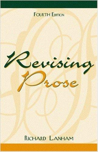 Lanham, Revising Prose