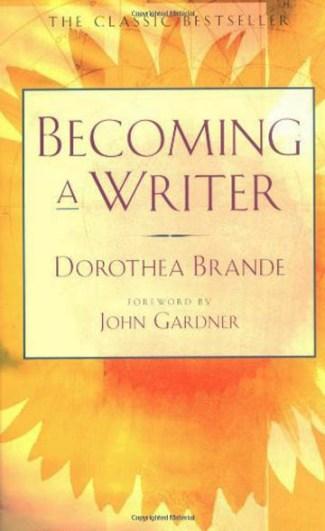 Dorothea Brande-Becoming a Writer