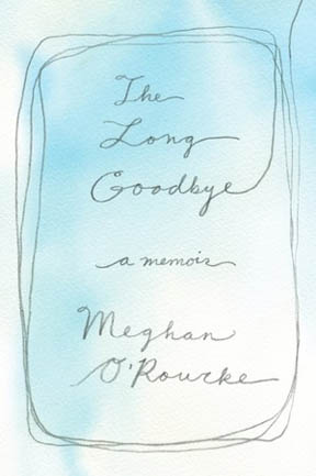O'Rourke The Long Goodbye