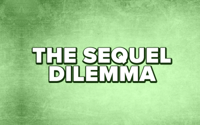 The Sequel Dilemma