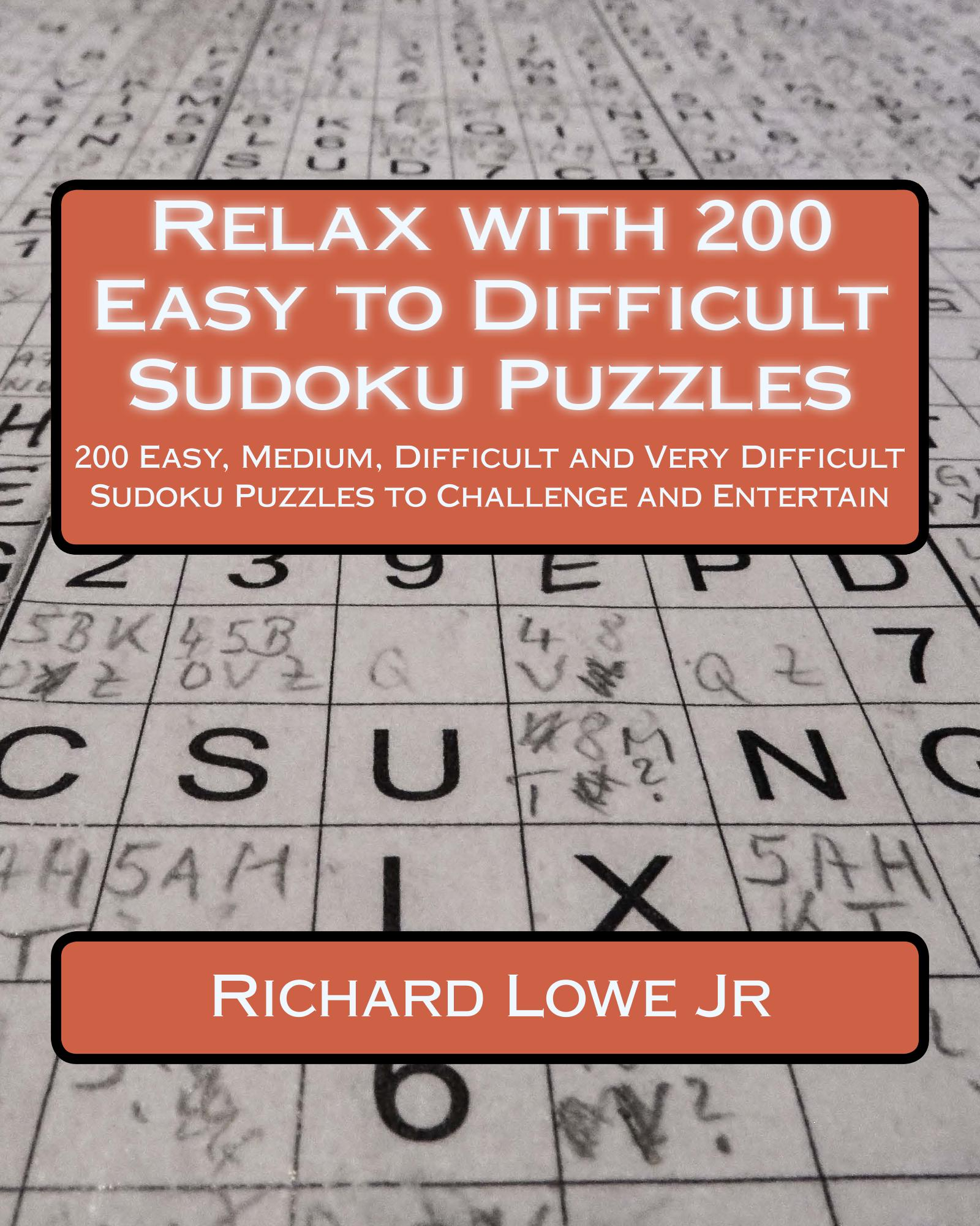 Relax With 200 Easy To Difficult Sudoku Puzzles Richard