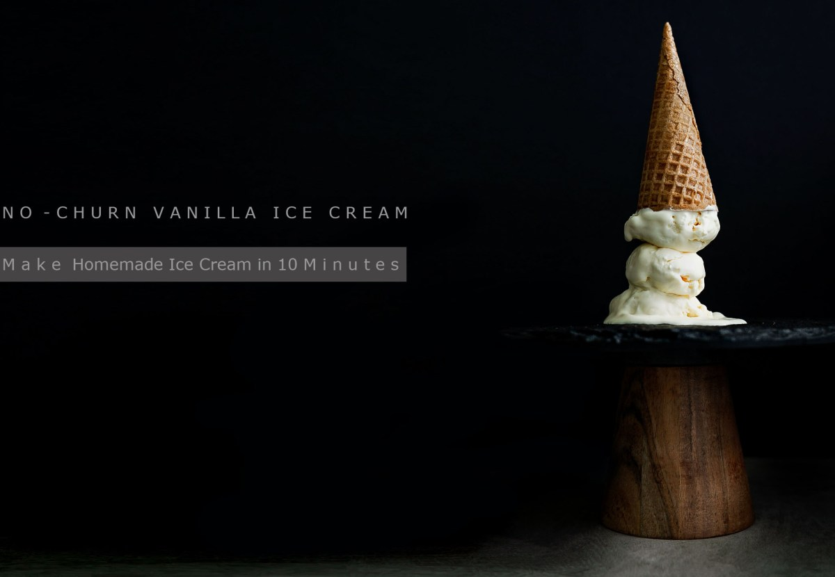 10 Minute No-Churn Vanilla Ice Cream
