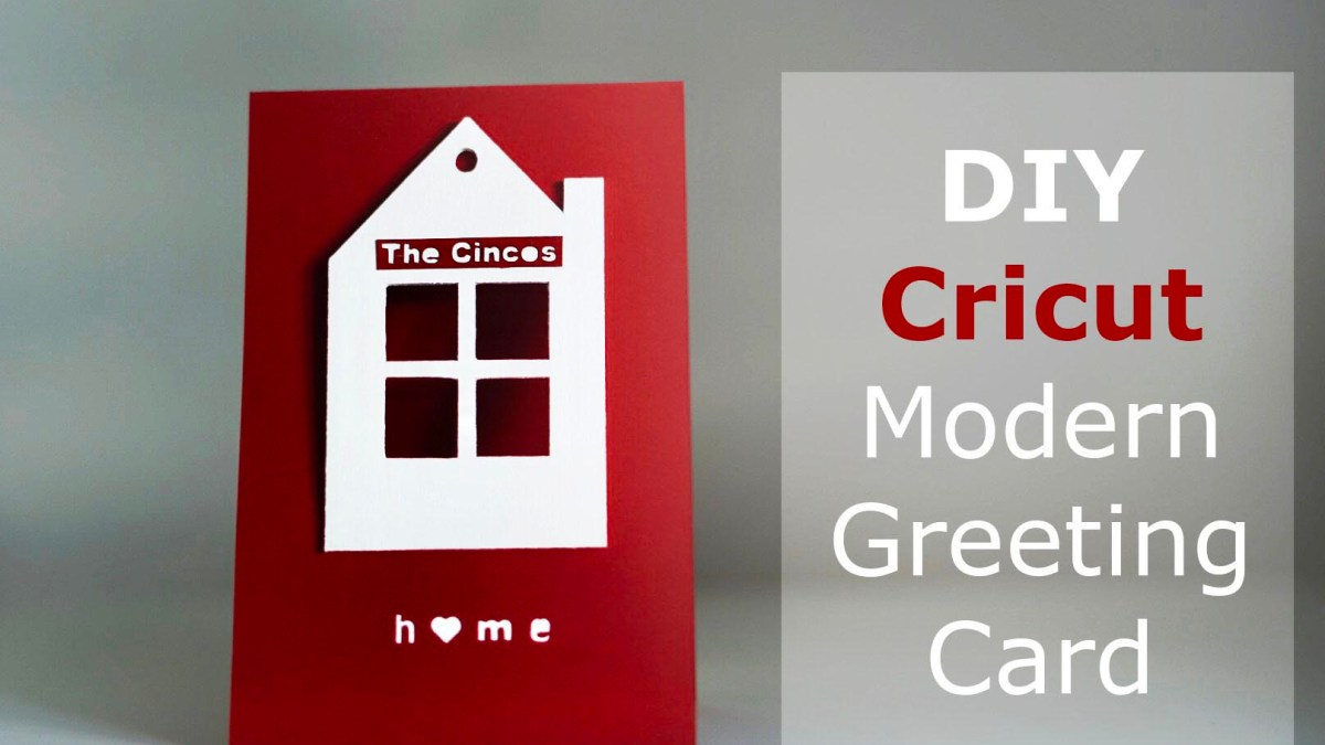 Diy Cricut Modern House Greeting Card