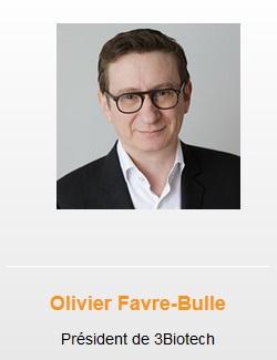 hoolders Olivier Favre-Bulle Président de 3Biotech