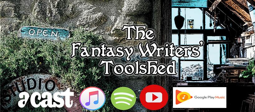 fantasy writers toolshed podcast