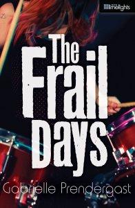 The Frail Days