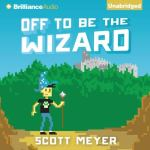Off to Be the Wizard audiobook cover