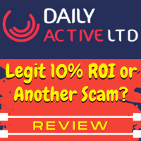 DailyActive.ltd Review: Legit HYIP With Up To 10% ROI Or Huge Scam?