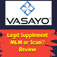 Vasayo Review: Legit Helth Supplement MLM or Huge Scam?