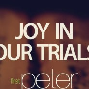 Rejoice In Trials (of many kinds)
