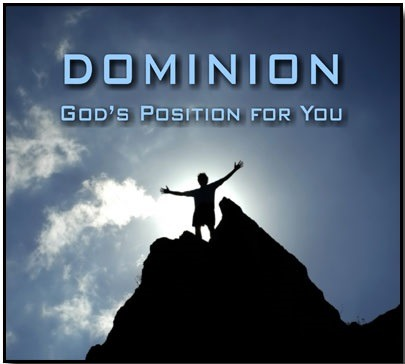 The Bible kind Dominion that God wants for we Christians