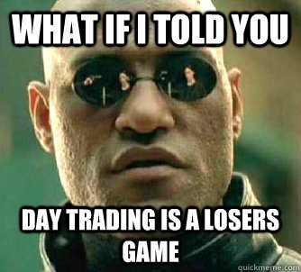 buy or rent a house day trading sucks