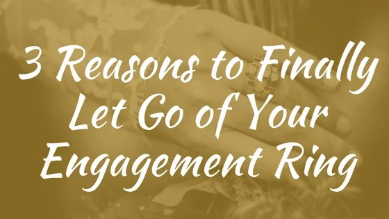1a626fb45bbeff 3 Reasons to Finally Sell Your Diamond Engagement Ring | Rich Single ...