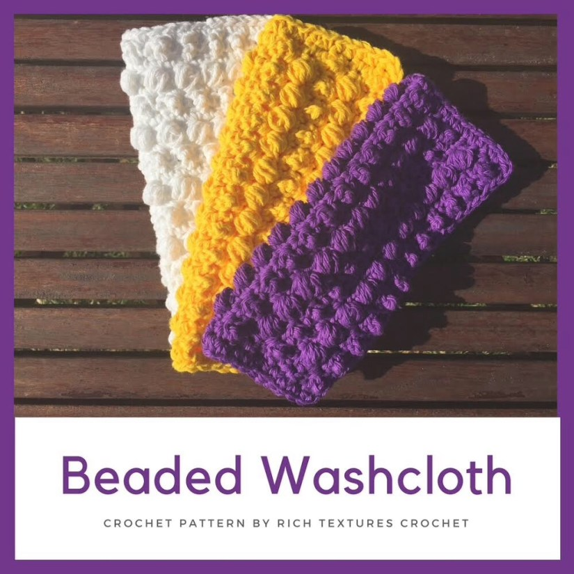 Spring Cleaning Day Three The Beaded Washcloth A Free Crochet