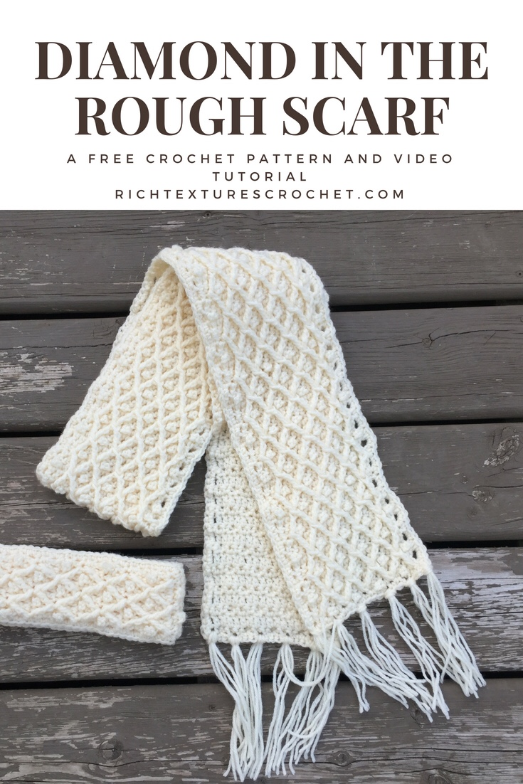 Diamond in the Rough - Crochet Winter Scarf Pattern | Rich Textures ...