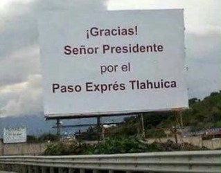 sign thanking president peña nieto for the highway