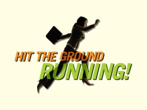 an image of hit the ground running