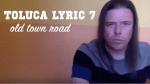 toluca lyric 7: old town road
