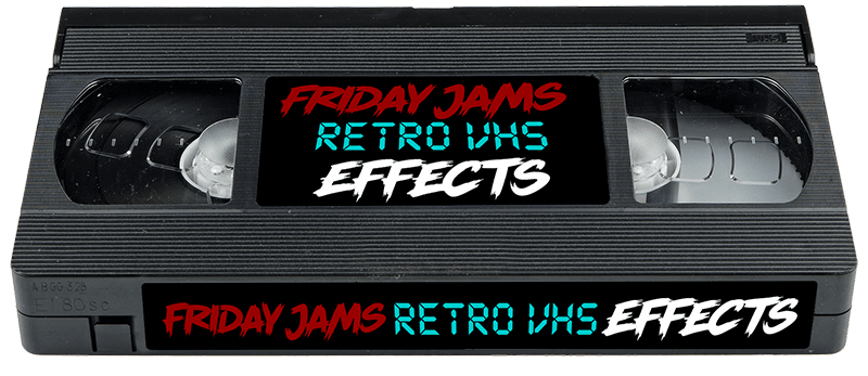 FRIDAYJAMS RETRO VHS EFFECTS PRESETS FOR ADOBE PREMIERE