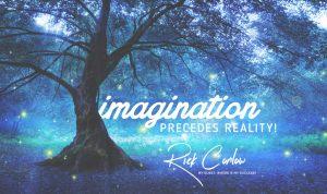 My Quest, ImaginationPrecedesReality