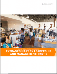 Extraordinary CX leaedership and management part 1