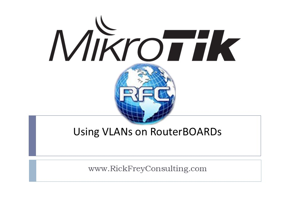 Using VLANs on RouterBOARDs (2)