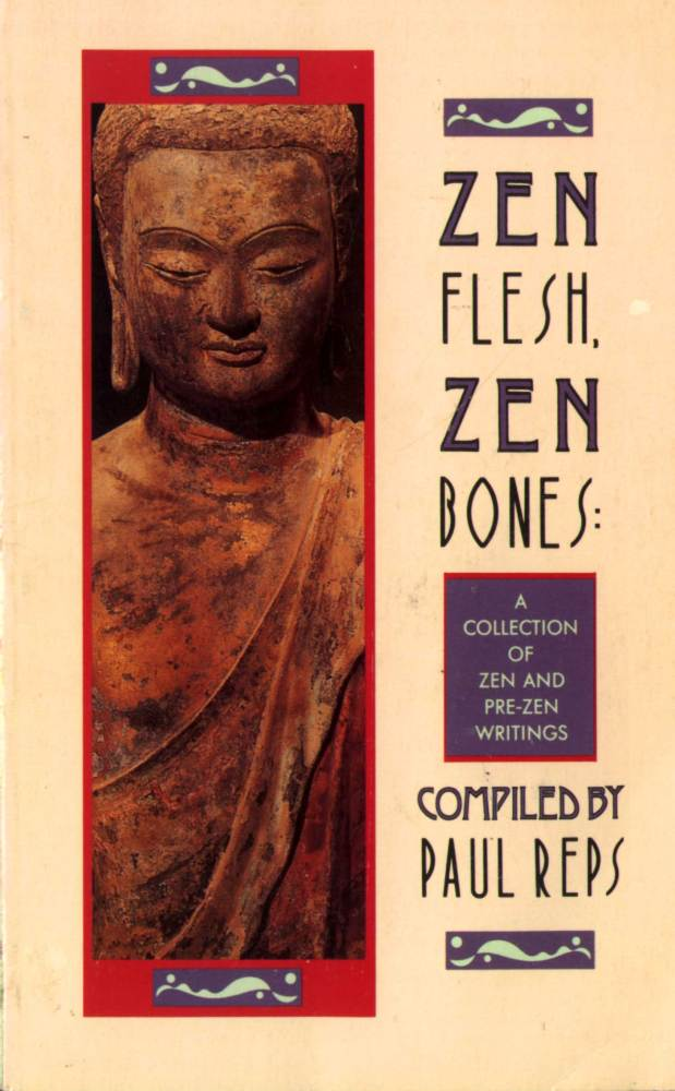 Zen Flesh, Zen Bones- 101 Zen Stories (1/2)